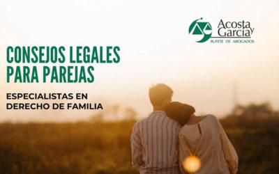 Consejos legales para parejas. Cimentando las mejores relaciones